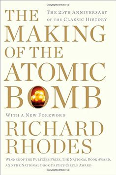 The Making of the Atomic Bomb: 25th Anniversary Edition by Richard Rhodes http://www.amazon.com/dp/1451677618/ref=cm_sw_r_pi_dp_etw9tb1J09M9R
