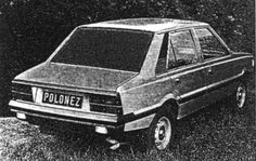FSO Polonez Sedan Prototype dated 1982 Car Polish, Pre Production, Photomontage, Fiat, Concept Cars, Cars And Motorcycles, Classic Cars, Automobile, Retro