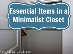 The Essential Items In A Minimalist Closet