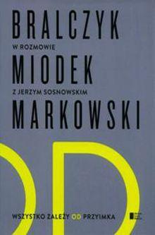 http://tanayahczyta.wordpress.com/2014/06/16/wszystko-zalezy-od-przyimka-j-bralczyk-j-miodek-a-markowski-j-sosnowski/