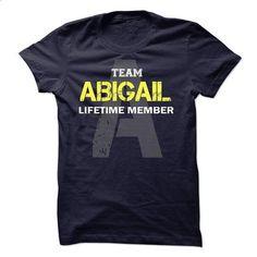 Team ABIGAIL Lifetime Members 4or - #disney sweatshirt #couple sweatshirt. ORDER NOW => https://www.sunfrog.com/States/Team-ABIGAIL-Lifetime-Members-4or.html?68278