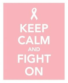 Breast cancer keep calm quote