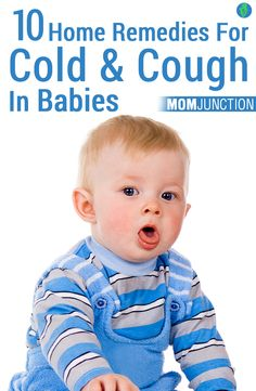 10 Effective Home Remedies For Cold And Cough In Babies