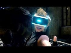 Final Fantasy 15 VR Experience Reveal Trailer - E3 2016