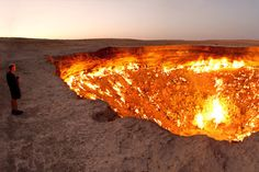 """This is """"The Door to Hell"""" in Turkmenistan. It's been burning for like decades. It's a real thing on this planet at this very moment."""