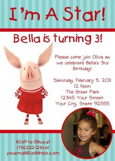 """Change """"I'm a Star!""""  to """"Rule of Life #5 Never miss a Very Important Party.""""  Oliva the Pig Photo Birthday Invitation-YOU PRINT- 