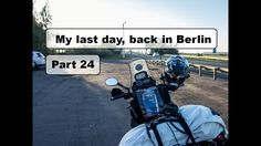Motorcycle Trip to Mongolia Yamaha XT 660 Z - My last day, back in Berlin - Part 25 Yamaha Xt 660, My Last Day, Motorcycle Travel, Ppr, Mongolia, Berlin