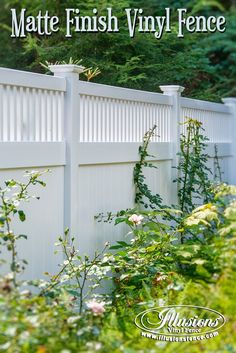 New Fence Ideas. Matte Finish PVC White Vinyl Fence by Illusions Vinyl Fence Looks Like Painted Wood Fence Without the Shine. #fenceideas