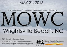 Reserve your place today! Www.eventbrite.com Search Word MOWC (Moving On With Coaching)