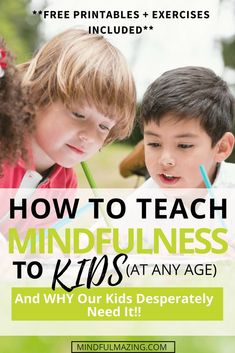Practicing mindfulness can help kids learn to focus, manage stress, calm down, and nurture kindness and compassion. Here's how to teach Mindfulness to kids - at any age! mindfulness for kids. Guided Mindfulness Meditation, Teaching Mindfulness, Mindfulness Exercises, Mindfulness For Kids, Mindfulness Activities, Mindfulness Quotes, Meditation Music, Mindfulness Benefits, Mindfulness Therapy