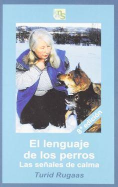 El lenguaje de los perros: Los señales de calma
