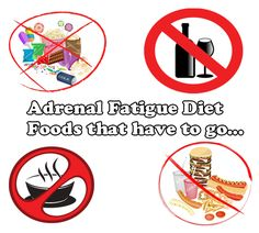 adrenal fatigue diet-foods that have to go