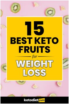 Keto Fruit: What You Can Eat: We've put together this list of keto fruit that are low-carb and friendly to the keto diet.