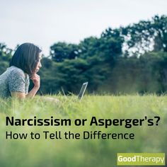 Narcissism or Asperger's? How to Tell the Difference #narcissism #autism