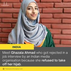 "The organisation had initially offered her a job, but when they got to know about her hijab, they simply backed off. ""I don't need your job, I'll definitely find something which will let me work with my identity,"" 24-years-old Ghazala Ahmad told the recruiter. More power to you Ghazala 💗"