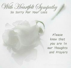 Sorry For Your Loss Quotes Sorry For Your Loss Photo Sorry For Your Loss Loss  Sympathy