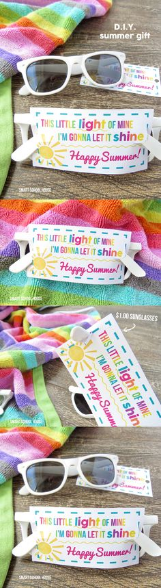This Little Light of Mine Sunglasses Printable. A $1 end of year idea, DIY summer gift, or even an end of year teacher gift!