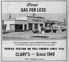 Clary's Gas Station on 4301 Washington Ave Racine WI