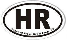 HR Hopewell Rocks, Bay of Fundy, NB Oval Sticker