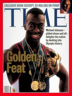 Olympian Michael Johnson on the cover of Time magazine Carl Lewis, Michael Johnson, Usain Bolt, Time Magazine, Magazine Covers, Like Mike, Vs The World, In This House We, Journals