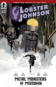 Lobster Johnson: Metal Monsters of Midtown #1 #DarkHorse @DarkHorseComics Release Date: 5/25/2016