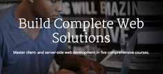 Coursera: Build Complete Web Solutions. Master client and server-side web development in five comprehensive courses.