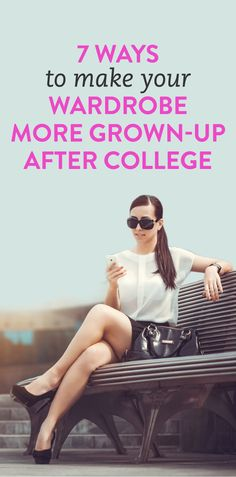 how to make your wardrobe more grown-up after college #style #fashion