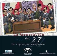 La Generación del 27: sus orígenes y protagonistas