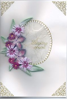 Thinking of you card quilled