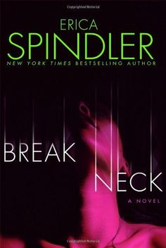 Breakneck by Erica Spindler, http://www.amazon.com/dp/0312363915/ref=cm_sw_r_pi_dp_TQ8iqb144DMB4