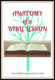 Anatomy of a Bible Lesson - how to prepare a Bible lesson for children and a challenge from the author!