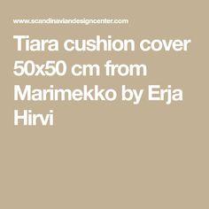 Tiara cushion cover cm from Marimekko by Erja Hirvi Marimekko, Color Mixing, Cushions, Colours, Conservatory, Cover, Pattern, Kitchen, Throw Pillows