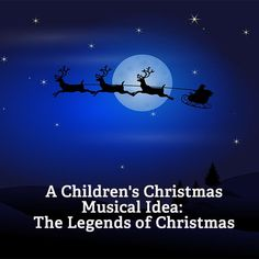 "Children's Christmas musicals have a tendency to bring joy and warmth to audiences all over the world. Here is a great Christmas musical idea based on the legends of Christmas that will surely ""deck your halls"" with Christmas joy! Christmas Drama, Christmas Skits, Christmas Program, Christmas Music, Christmas Plays, Elementary Christmas Concert, Elementary Choir, Childrens Ministry Christmas, Music Classroom"
