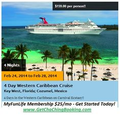 4 Day Western #Caribbean #Cruise Key West, Florida; Cozumel, Mexico. 4 days in the Western Caribbean on #Carnival Ecstasy! Feb 24 to Feb 28, 2014