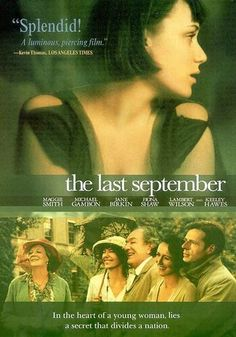 Watch The Last September full hd online Directed by Deborah Warner. With Michael Gambon, Tom Hickey, Keeley Hawes, David Tennant. In Ireland, an elderly couple reside over a tired count Good Movies To Watch, Great Movies, Netflix Movies, Movies Online, Movies Showing, Movies And Tv Shows, Deborah Warner, Period Drama Movies, Period Dramas