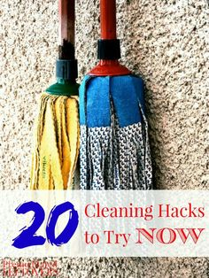 20 Cleaning Hacks to Try Now - Are you looking for ways to clean more efficiently? These 20 Cleaning Hacks can help you save time and money.