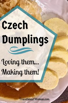 Czech Dumplings: Learn to Love Them! - - Czech dumplings--Knedlíky--are one of the cornerstones of Czech Republic food. Served with sauce or gravy, I couldn't wait to try them. Slovak Recipes, Czech Recipes, My Recipes, Cooking Recipes, Favorite Recipes, Ethnic Recipes, Bread Dumplings Recipes, Dumpling Recipe, Recipes
