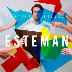 Esteman presenta su nuevo álbum: #CaoticaBelleza