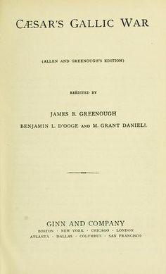 """Julius Caesar's """"Commentarii De Bello Gallico"""""""