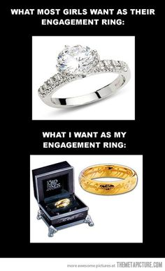 I would totally be okay with the Ring of Power as my engagement ring...