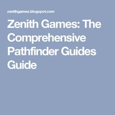 zenith games the comprehensive pathfinder guides guide - 236×236