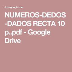 NUMEROS-DEDOS-DADOS RECTA 10 p..pdf - Google Drive