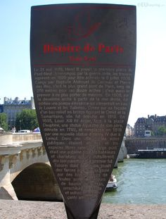 Dotted throughout Paris are historical informational plaques, this one providing information about Pont Neuf.  You may also like www.eutouring.com/images_pont_neuf.html