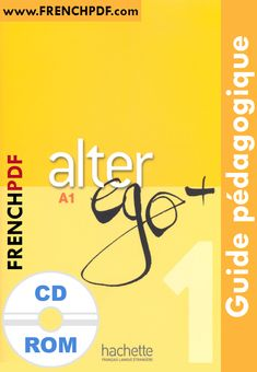 Alter ego+: Cahier d'activités, m. Alter Ego A1, Cd Audio, Thing 1, Learn French, French Language, Alters, Ebooks, Teaching, Activities