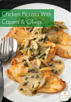 Liz Vaccariello's Chicken Piccata With Capers and Olives is protein-filled, gluten-free and on the table in 20!