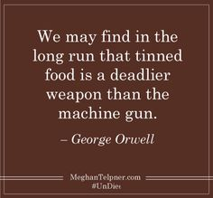 #Quotasm #UnDiet #Inspiration #GeorgeOrwell