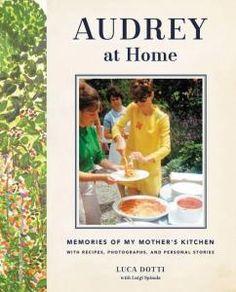 Kup teraz na allegro.pl za 175,00 zł - Audrey at Home, Memories of My Mother's Kitchen by (5991572327). Allegro.pl - Radość zakupów i bezpieczeństwo dzięki Programowi Ochrony Kupujących!