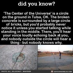 the centre of the universe. Been there. At night they also have an interactive step on light up sidewalk