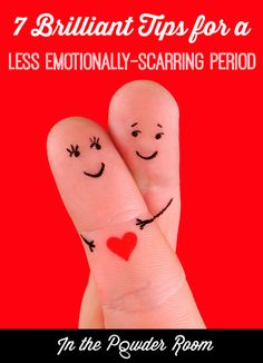 Let's get real about menstruation with these 7 brilliant tips for a less emotionally-scarring period.
