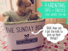 The Sunday Box: How can I get the kids to pick up their things? Simple solution for making kids accountable for putting away their things